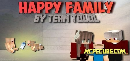 Happy Family Addon 1.13/1.12+