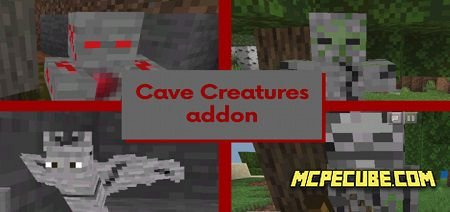 Cave Creatures Addon 1.13/1.12+
