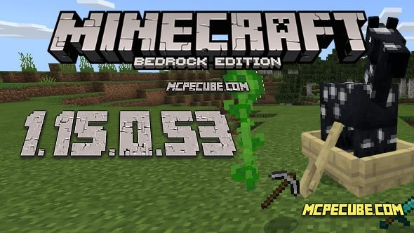 Minecraft 1.15.0.53 for Android